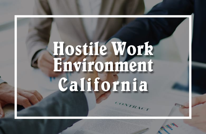 Hostile Work Environment in California Leads to Lawsuit